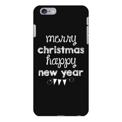 Merry Christmas, Happy New Year, Have A Holly Jolly Iphone 6 Plus/6s Plus Case Designed By Estore