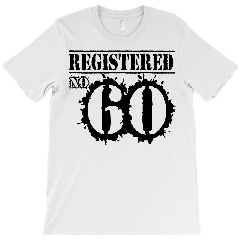 Registered No 60 T-shirt   Artistshot