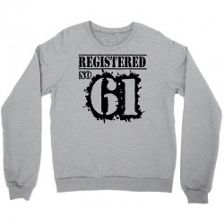 registered no 61 Crewneck Sweatshirt | Artistshot