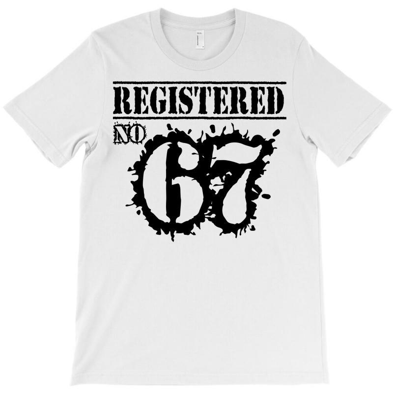 Registered No 67 T-shirt   Artistshot