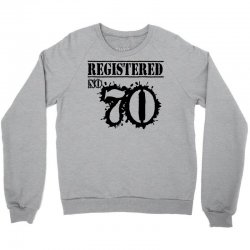 registered no 70 Crewneck Sweatshirt | Artistshot