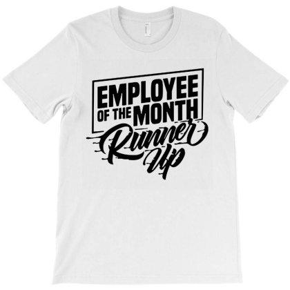 Employee Of The Month Runner Up   Hi Vis Hi Viz Funny Construction Saf T-shirt Designed By Wowotees