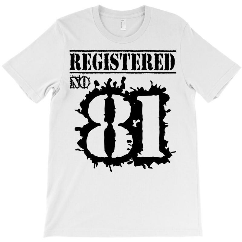Registered No 81 T-shirt   Artistshot