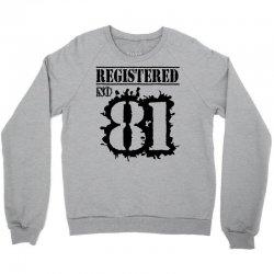 registered no 81 Crewneck Sweatshirt   Artistshot