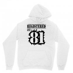 registered no 81 Unisex Hoodie   Artistshot