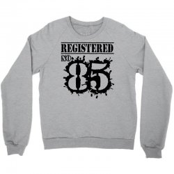 registered no 85 Crewneck Sweatshirt | Artistshot