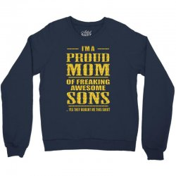 i'm proud mom of freaking awesome sons Crewneck Sweatshirt | Artistshot