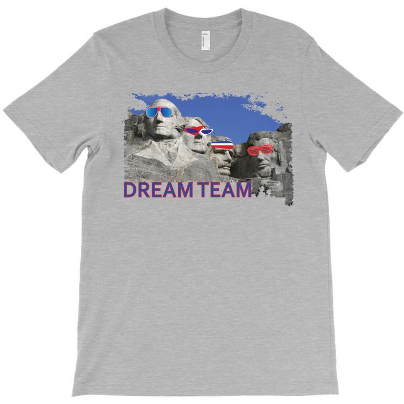 Mount Rushmore Dream Team T-shirt | Artistshot