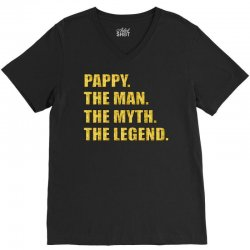 pappy the man the myth the legend gold etidion V-Neck Tee | Artistshot