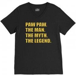 pawpaw the man the myth the legend V-Neck Tee   Artistshot
