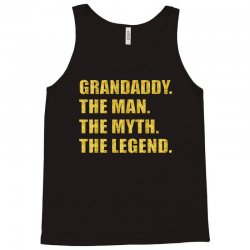 grandaddy the man the myth the legend Tank Top | Artistshot