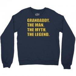 grandaddy the man the myth the legend Crewneck Sweatshirt | Artistshot