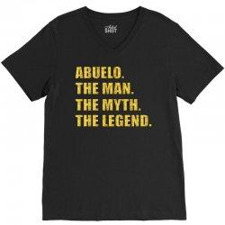 abuelo the man the myth the legend V-Neck Tee   Artistshot