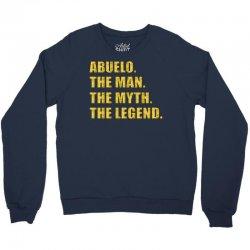 abuelo the man the myth the legend Crewneck Sweatshirt   Artistshot