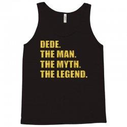 dede the man the myth the legend Tank Top | Artistshot