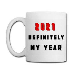 2021 Definitely My Year Coffee Mug Designed By Blackfire