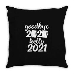 Good Bye 2020 Hello 2021 Gift Throw Pillow Designed By Bernstinekelly