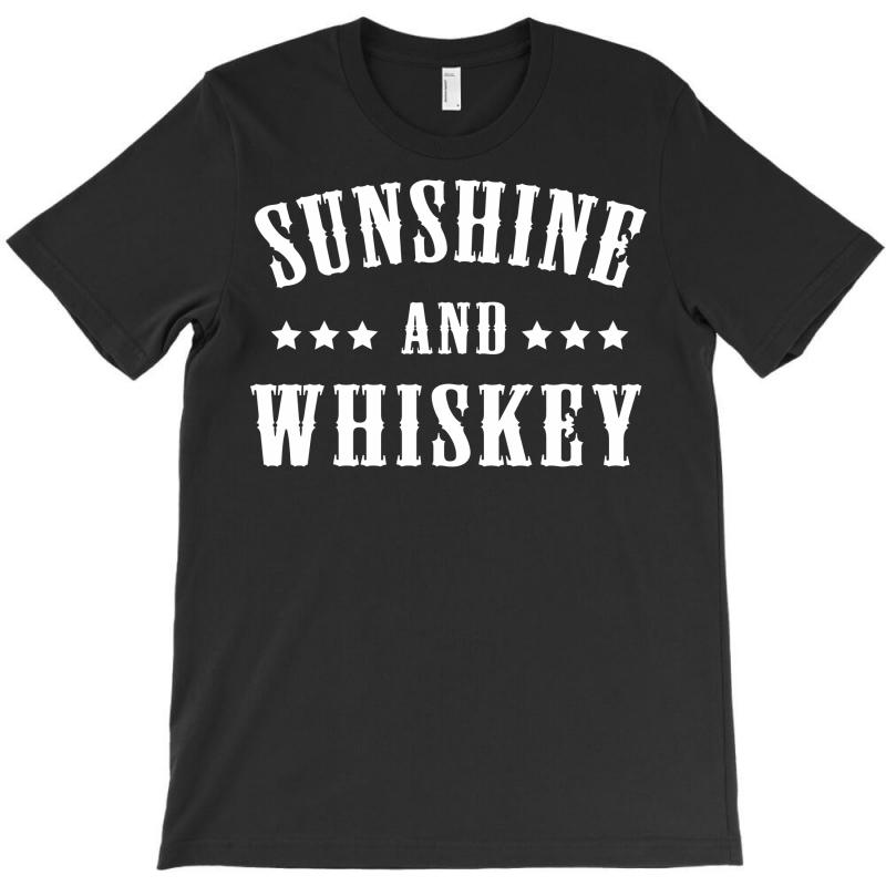 Sunshine & Whiskey T-shirt | Artistshot