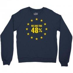 We Are The 48% Crewneck Sweatshirt | Artistshot