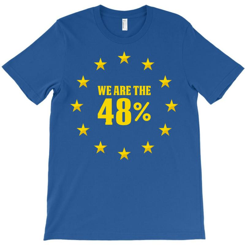 We Are The 48% T-shirt | Artistshot