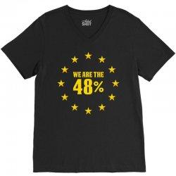 We Are The 48% V-Neck Tee | Artistshot