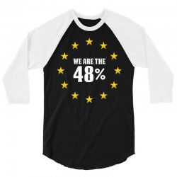 We Are The 48%  eu stars 3/4 Sleeve Shirt | Artistshot