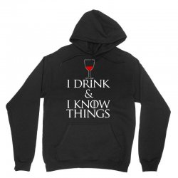 i drink and i know things Unisex Hoodie | Artistshot