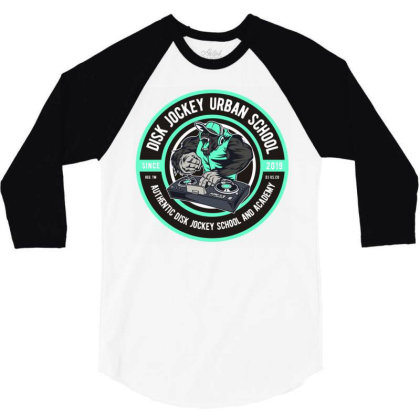 Disk Jockey Urban School 3/4 Sleeve Shirt Designed By Dhiart
