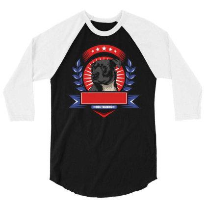 Dog Training 3/4 Sleeve Shirt Designed By Dhiart