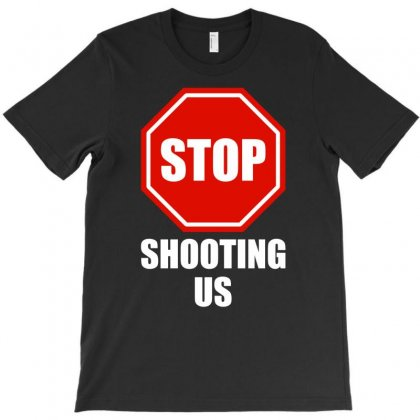Stop Shooting Us - Black Lives Matter T-shirt Designed By Gringo