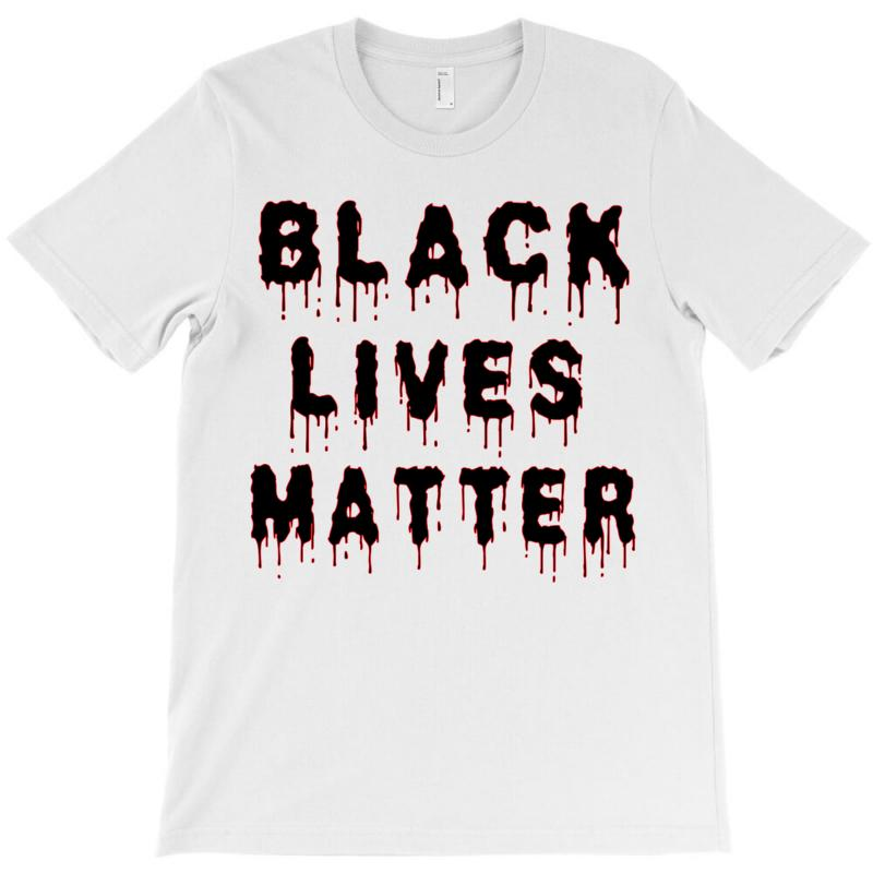 Black Lives Matter T-shirt | Artistshot