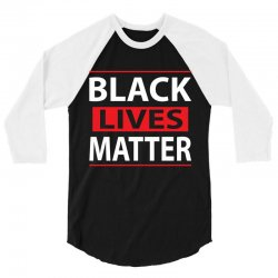 Black Lives Mastter 3/4 Sleeve Shirt | Artistshot