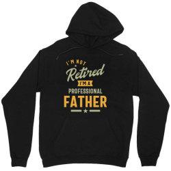 Mens Professional Father Retired Gift Unisex Hoodie | Artistshot