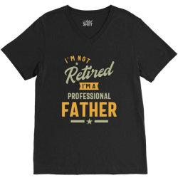 Mens Professional Father Retired Gift V-Neck Tee | Artistshot