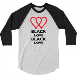 Black Love 3/4 Sleeve Shirt   Artistshot