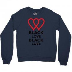 Black Love Crewneck Sweatshirt   Artistshot