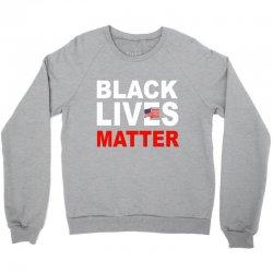 Black Lives Matter Crewneck Sweatshirt | Artistshot