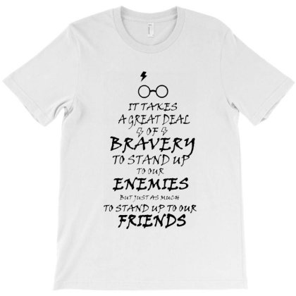 Bravery To Stand Up To Our Enemis T-shirt Designed By Swan Tees