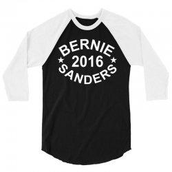 Bernie Sanders 2016 3/4 Sleeve Shirt | Artistshot
