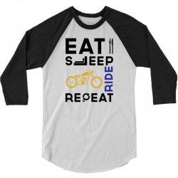 Eat Sleep Ride Repeat 3/4 Sleeve Shirt   Artistshot