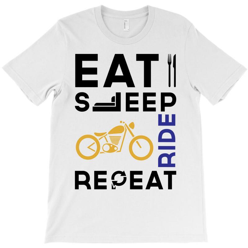 Eat Sleep Ride Repeat T-shirt   Artistshot