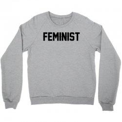 Feminist Crewneck Sweatshirt | Artistshot