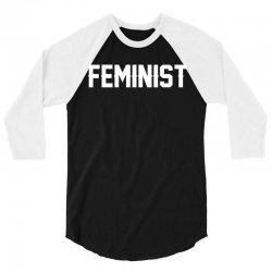 Feminist 3/4 Sleeve Shirt | Artistshot
