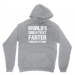 World's Greatest Farter - I Mean Father Unisex Hoodie | Artistshot