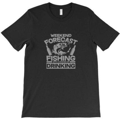 Weekend Forecast Fishing And Drinking T-shirt Designed By Yusrizal_