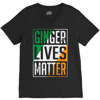 Ginger Lives Matter Irish Flag V-neck Tee Designed By Koopshawneen