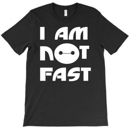 I Am Not Fast T-shirt Designed By Henz Art