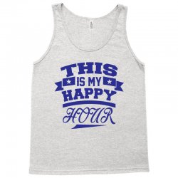 This  Is My Happy Hour Tank Top | Artistshot