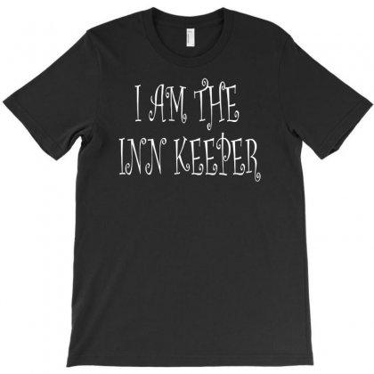 I Am The Inn Keeper T-shirt Designed By Henz Art