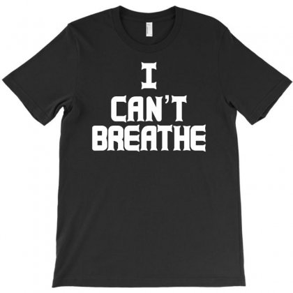 I Can't Breathe T-shirt Designed By Henz Art
